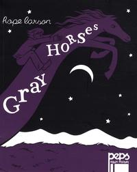 Hope Larson - Gray Horses.
