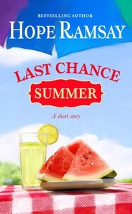 Hope Ramsay - Last Chance Summer - A Short Story.