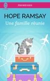 Hope Ramsay - Une famille réunie.