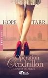 Hope Tarr - Contes de filles Tome 1 : Opération Cendrillon.