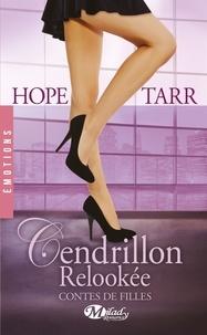 Hope Tarr - Contes de filles Tome 2 : Cendrillon relookée.