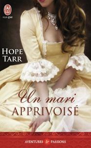 Hope Tarr - Un mari apprivoisé.