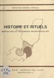 Hopiel Ebiatsa - Histoire et rituels - Mentalités et croyances ancestrales NZI.