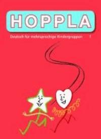 HOPPLA 1 - Deutsch für mehrsprachige Kindergruppen Textbuch.
