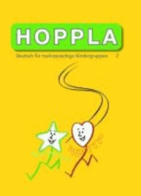 HOPPLA 2 - Deutsch für mehrsprachige Kindergruppen.
