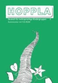 HOPPLA 3. Kommentar für die Lehrperson mit CD-ROM - 1 - 3 Schuljahr, Aufbauunterricht.