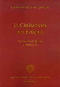 Hora Decima - Le Cérémonial des Evêques - Du Concile de Trente à Vatican II.