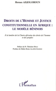 Goodtastepolice.fr Droits de l'Homme et Justice constitutionnelle en Afrique : le modèle béninois - A la lumière de la Charte africaine des droits de l'homme et des peuples Image