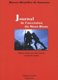 Horace-Bénédict de Saussure - Journal de l'ascension du Mont-Blanc.