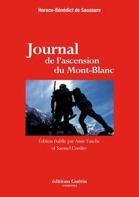 Horace benedict de Saussure et Anne Fauche - Journal de l'ascension du Mont-Blanc.