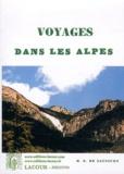 Horace-Bénédict de Saussure - Voyages dans les Alpes - Partie pittoresque des ouvrages de H.B. de Saussure.