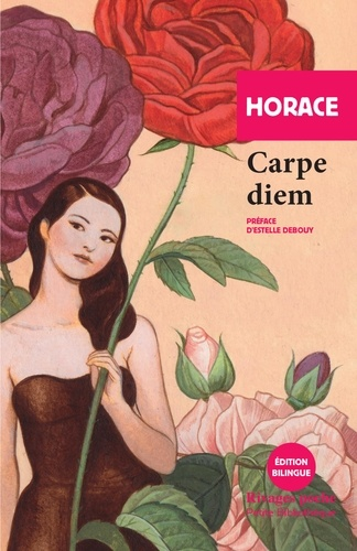 Horace - Carpe diem.