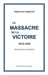 Le massacre de la victoire - 1919-1939.pdf
