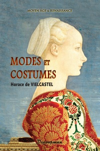 Modes et costumes - Moyen Age et Renaissance.pdf