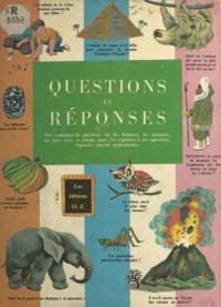 Horace Elmo et Tibor Gergely - Questions et réponses - Des centaines de questions sur les hommes, les animaux, les pays avec, à chaque page, les réponses à ces questions, réponses souvent surprenantes..