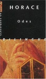 Horace - Odes - Edition bilingue français-latin.