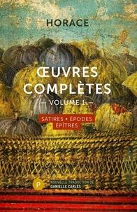 Horace - Oeuvres complètes - Volume 1, Satires, Epodes, Epîtres.