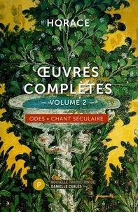 Horace - Oeuvres complètes - Tome 2, Odes & chant séculaire.