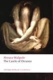 Horace Walpole - The Castle of Otranto.