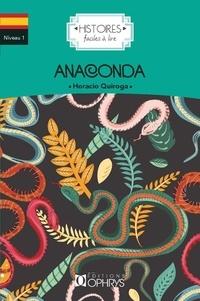 Horacio Quiroga - Anaconda.