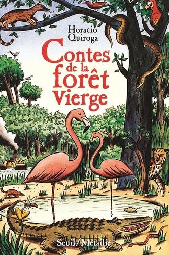 Horacio Quiroga - Contes de la forêt vierge.