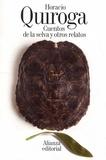 Horacio Quiroga - Cuentos de la selva y otros relatos.