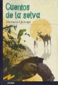Enrique Flores et Horacio Quiroga - Cuentos de la selva.