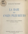 Horatio Mooers et Edouard Herriot - La Baie des Anges pleureurs.