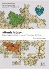 »Horde Nöss« - Etymologische Studien zu den Thüringer Dialekten.
