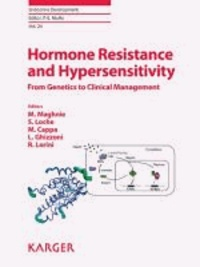 Hormone Resistance and Hypersensitivity - From Genetics to Clinical ManagementWorkshop, Genoa, May 2012.