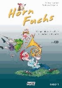Horn Fuchs mit CD - Die geniale und spaßige Hornschule in F und B.