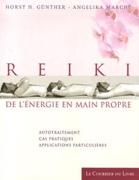 Reiki de l'énergie en main propre- Autotraitement, Cas pratiques, applications particulières - Horst-H Günther |