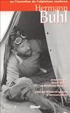 Horst Höfler et Reinhold Messner - Hermann Buhl - Ou l'invention de l'alpinisme moderne.