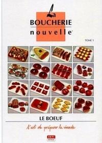 Horst Lehmann - La boucherie nouvelle 4 volumes : Tome 1, Le boeuf. Tome 2, Le porc. Tome 3, Le mouton, les volailles, les produits en croute. Tome 4, Le veau, les préparations hâchées et les abats - L'art de préparer la viande.