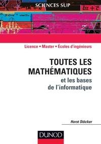 Horst Stöcker - Toues les mathématiques et les bases de l'informatique.