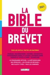 Hortense Bellamy et Marie-Antoinette Bissay - La bible du brevet.