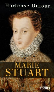 """Hortense Dufour - Marie Stuart - """"En ma fin est mon commencement""""."""