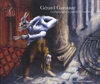 Hortense Lyon et Gérard Garouste - Gérard Garouste - La Bourgogne, la famille et l'eau tiède, édition bilingue français-anglais.