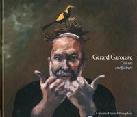 Hortense Lyon - Gérard Garouste - Contes ineffables.