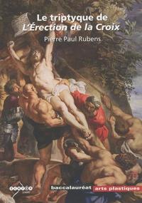 Hortense Lyon - Le triptyque de l'Erection de la Croix - Pierre Paul Rubens.