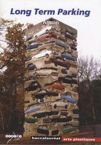 Hortense Lyon - Long Term Parking - Arman, Baccalauréat Arts plastiques.