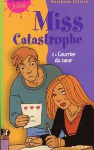 Miss Catastrophe Tome 2 : Courrier du coeur.pdf