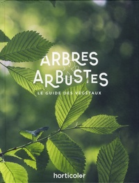 Horticolor - Arbres et arbustes.