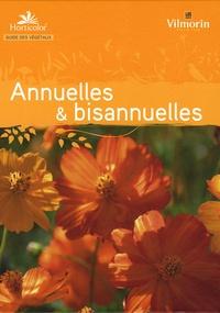 Horticolor - Guide des annuelles et bisanuelles.