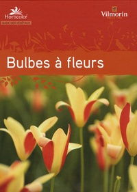 Guide des bulbes à fleurs -  Horticolor |
