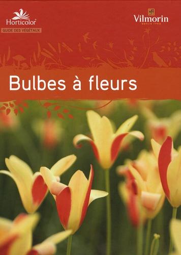 Horticolor - Guide des bulbes à fleurs.