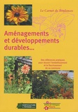 Horticulture et paysage - Aménagements et développements durables... - Des références pratiques pour réussir l'embellissement et le fleurissement de sa commune.