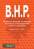 Horticulture et paysage - BHP - Bordereau descriptif et estimatif des travaux d'aménagements urbains et paysagers.
