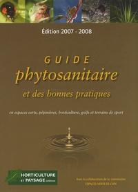 Horticulture et paysage - Guide phytosanitaire et des bonnes pratiques en espaces verts, pépinières, horticulture, golfs et terrains de sport.