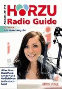 HÖRZU Radio Guide 2014/2015 - Alles über Rundfunksender und Radiohören in Deutschland.